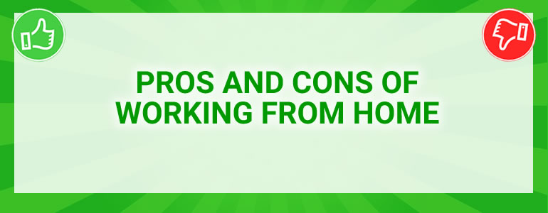pros and cons of working from home